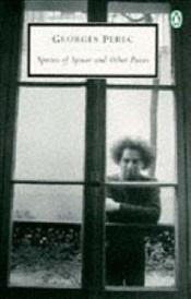 SPECIES OF SPACES AND OTHER PIECES - Perec, Georges