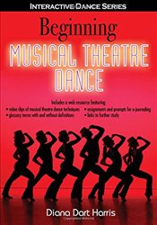 Beginning Musical Theatre Dance with Web Resource - Harris, Diana Dart