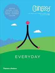 Chineasy Everyday: The World of Chinese Characters - ShaoLan,