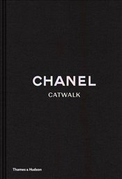 Chanel : The Complete Karl Lagerfeld Collections (Catwalk) - Mauriès, Patrick