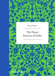 Floral Patterns of India - Wilson, Henry