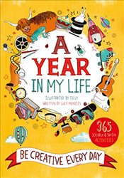 Year in My Life: Be Creative Every Day - Tilly,