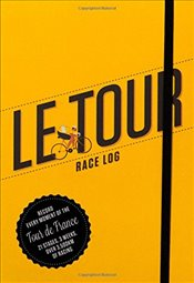 Le Tour : Race Log - Beaumont, Claire