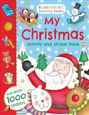 My Christmas Activity and Sticker Book (Bloomsbury Activity Books) -