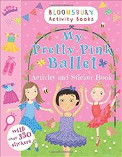 My Pretty Pink Ballet Activity and Sticker Book (Activity & Sticker Book) -