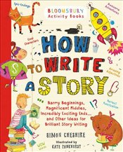 How to Write a Story - Cheshire, Simon