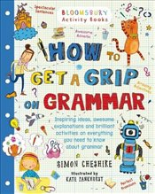 How to Get a Grip on Grammar - Cheshire, Simon