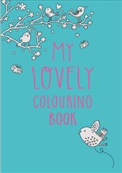 My Lovely Colouring Book (Colouring Books) -