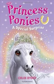 Princess Ponies 7: A Special Surprise - Ryder, Chloe
