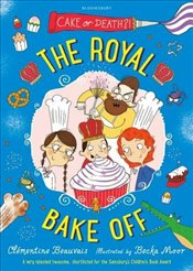 Royal Bake Off (Royal Babysitters 3) - Beauvais, Clementine