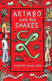 Akimbo and the Snakes - Smith, Alexander McCall