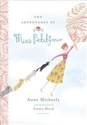 Adventures of Miss Petitfour - Michaels, Anne