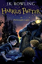 Harry Potter and the Philosophers Stone (Latin): Harrius Potter et Philosophi Lapis (Latin) (Latin  - Rowling, J. K.