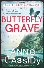 Butterfly Grave (Murder Notebooks) - Cassidy, Anne