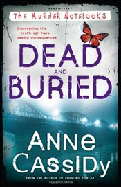 Dead and Buried (Murder Notebooks) - Cassidy, Anne
