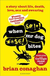 When Mr Dog Bites - Conaghan, Brian