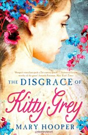 Disgrace of Kitty Grey - Hooper, Mary