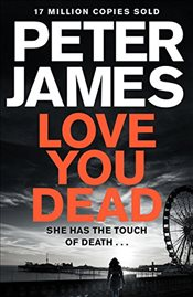 Love You Dead - James, Peter