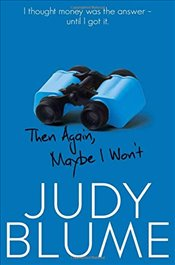 Then Again, Maybe I Wont - Blume, Judy