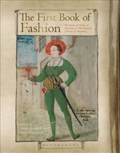 First Book of Fashion : The Book of Clothes of Matthaeus and Veit Konrad Schwarz of Augsburg - Rublack, Ulinka