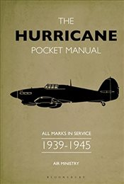Hurricane Pocket Manual : All Marks in Service 1939-45 - Robson, Martin
