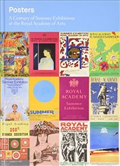 Posters: A Century of Summer Exhibitions at the Royal Academy of Arts - Pomeroy, Mark