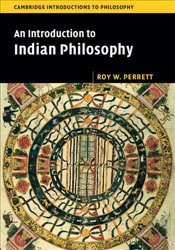 Introduction to Indian Philosophy  - Perrett, Roy W.