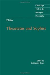 Plato: Theaetetus and Sophist : Cambridge Texts in the History of Philosophy - Rowe, Christopher