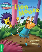 Lion and the Mouse Green Band (Cambridge Reading Adventures) - French, Vivian