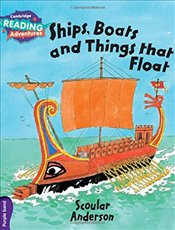 Ships, Boats and Things that Float Purple Band (Cambridge Reading Adventures) - Anderson, Scoular
