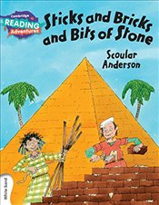 Sticks and Bricks and Bits of Stone White Band (Cambridge Reading Adventures) - Anderson, Scoular