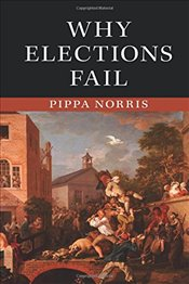 Why Elections Fail - Norris, Pippa