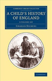 Childs History of England 3 Volume Set - Dickens, Charles