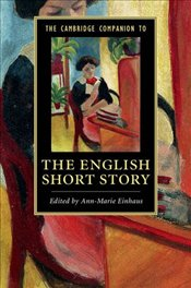 Cambridge Companion to the English Short Story - Einhaus, Ann Marie