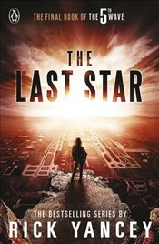 5th Wave : The Last Star Book 3 - Yancey, Rick