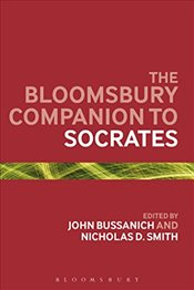 Bloomsbury Companion to Socrates (Bloomsbury Companions) - Bussanich, John