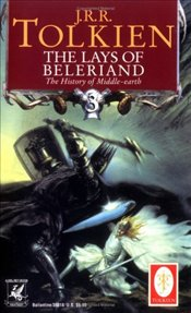 Lays of Beleriand : Histories of Middle-Earth #3 - Tolkien, J. R. R.