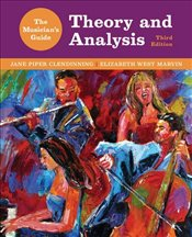 Musicians Guide to Theory and Analysis 3E - Clendinning, Jane Piper