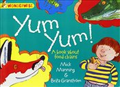 Yum Yum: A book about food chains (Wonderwise) - Manning, Mick