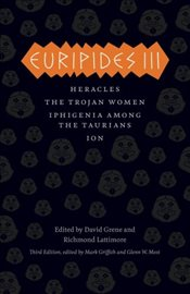 Euripides Iii: Heracles, The Trojan Women, Iphigenia among the Taurians, Ion (Complete Greek Tragedi - Euripides,