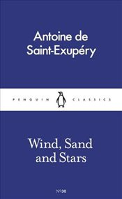 Wind, Sand and Stars   - Saint-Exupery, Antoine De