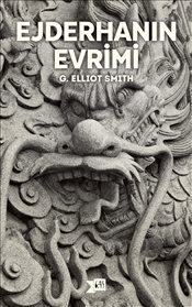 Ejderhanin Evrimi - SMITH, ELLIOTT