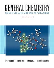 General Chemistry 11e : Principles and Modern Applications w/Masteringchemistry with eText - Petrucci, Ralph H.