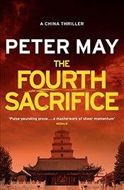 Fourth Sacrifice: China Thriller 2 (China Thrillers) - May, Peter