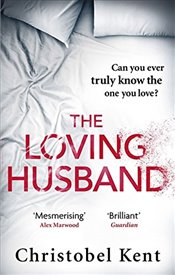 Loving Husband - Kent, Christobel