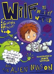 Wilf the Mighty Worrier and the Alien Invasion - Pritchett, Georgia