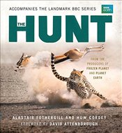 Hunt : The Outcome Is Never Certain - Fothergill, Alastair