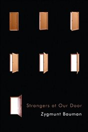 Strangers at Our Door - Bauman, Zygmunt