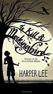To Kill a Mockingbird - Lee, Harper