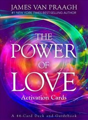 Power of Love Activation Cards : A 44-Card Deck and Guidebook - Praagh, James Van